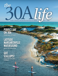 30A life magazine by Beach Properties of Florida