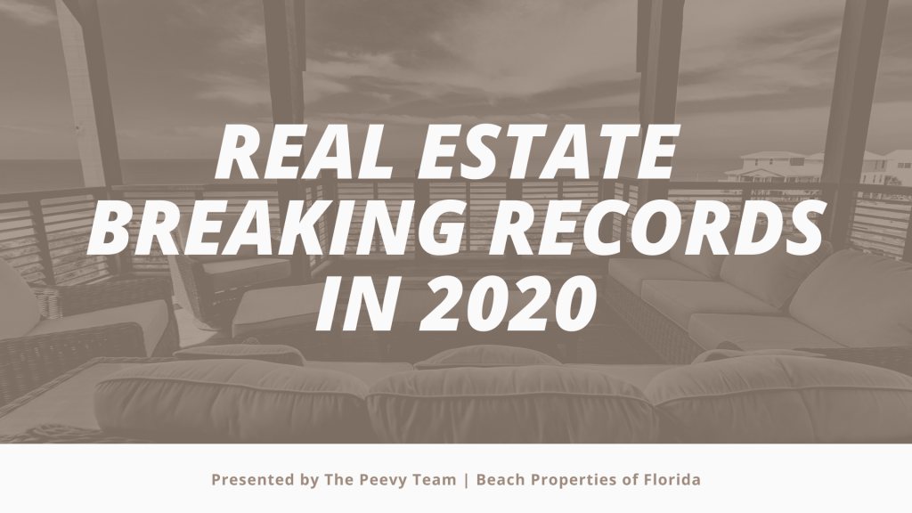 Real Estate Breaking Records in 2020